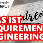 Was ist Requirements Engineering?